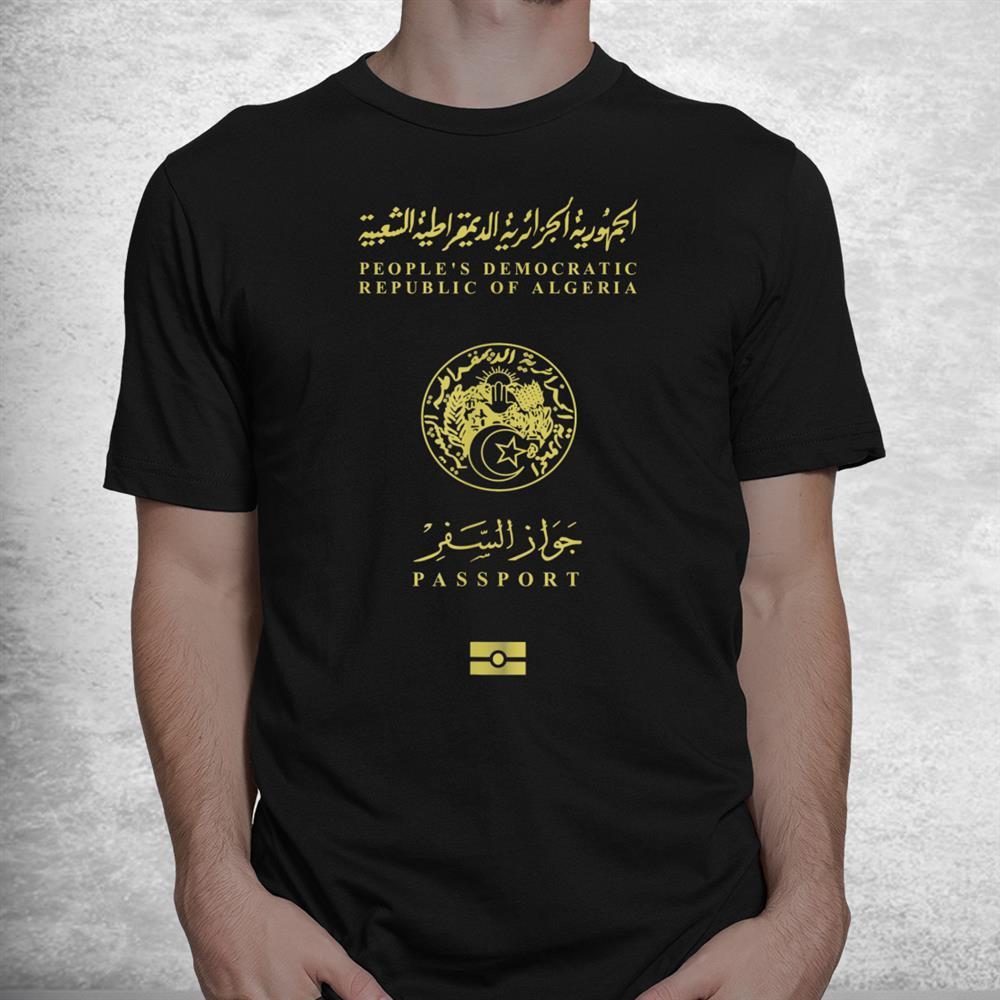 Real Algerian Passport Shirt