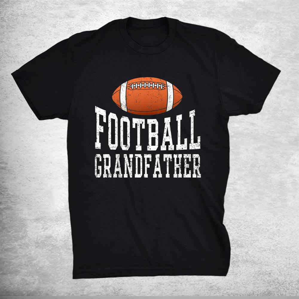 Retro Football Grandfather Sports American Football Lover Shirt