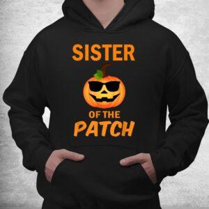 sister of the patch pumpkin family matching halloween shirt 3