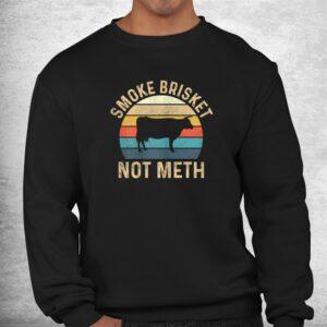 smoke brisket not meth pitmaster bbq lover smoker grilling shirt 2