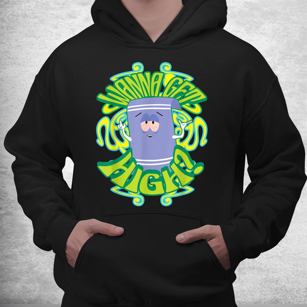 South Park Wanna Get High Towelie Shirt