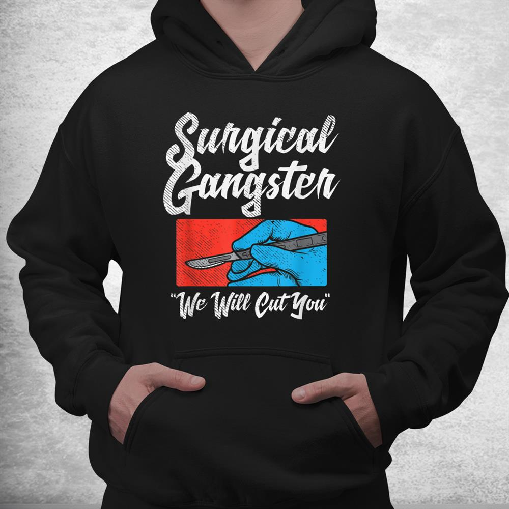 Surgical Tech Surgical Technologist Mbbch Surgeon Shirt