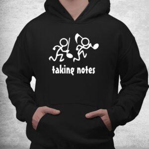 taking notes funny musics shirt 3