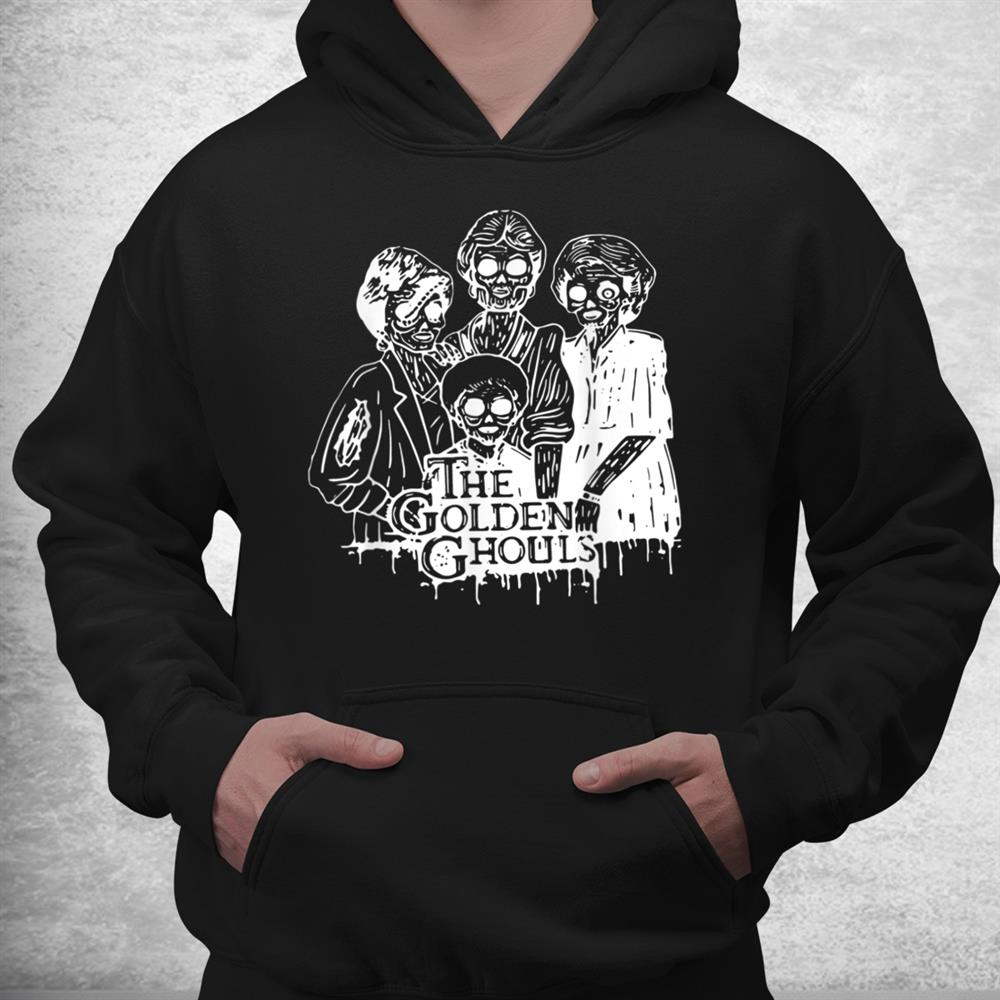 The Golden Ghouls Funny Halloween Shirt