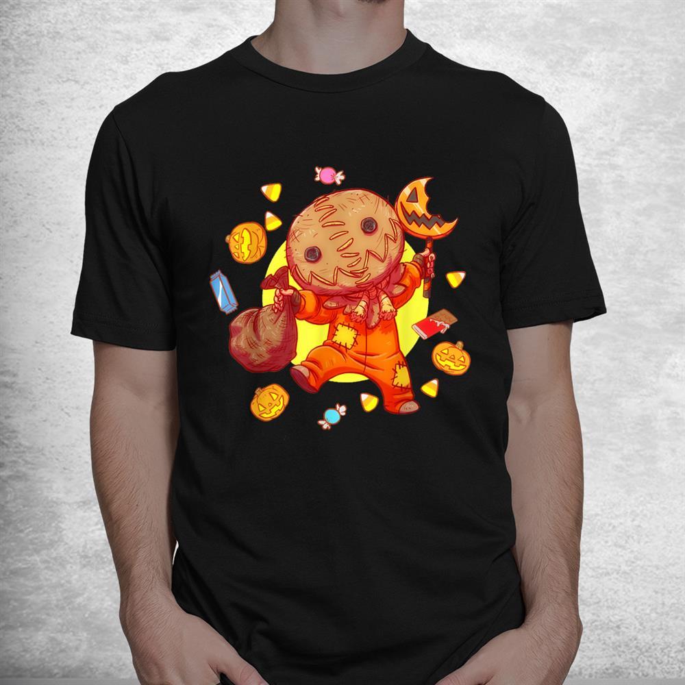Trick R Treat Funny Cute Sam Halloween 2021 Candy Shirt