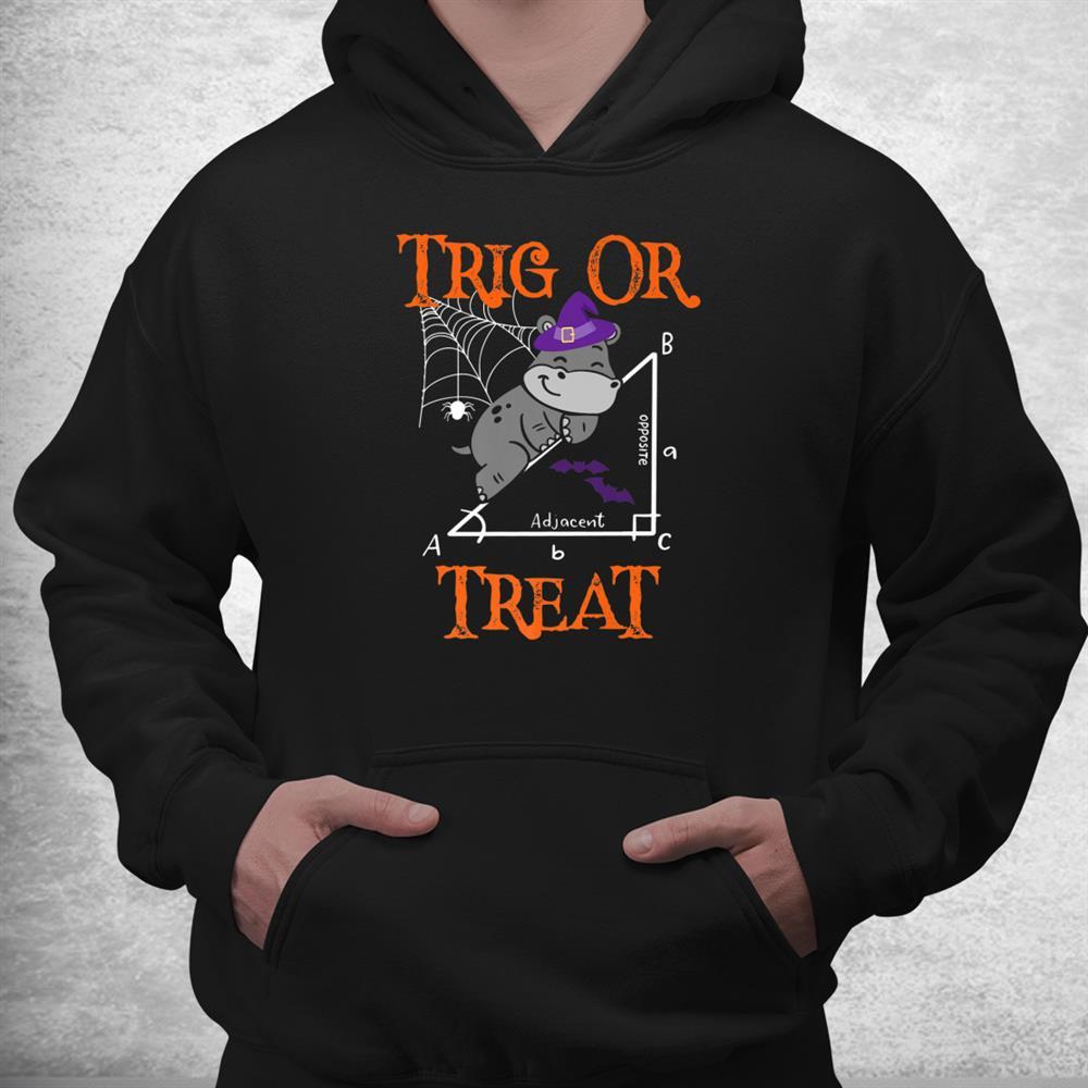 Trig Or Treat Hippopotamus Math Teacher Halloween Costume Shirt