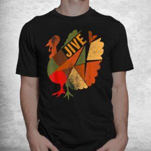 turkey jive thanksgiving holiday turkey feast dinner vintage shirt 1