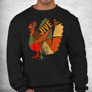 turkey jive thanksgiving holiday turkey feast dinner vintage shirt 2