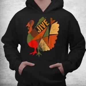 turkey jive thanksgiving holiday turkey feast dinner vintage shirt 3
