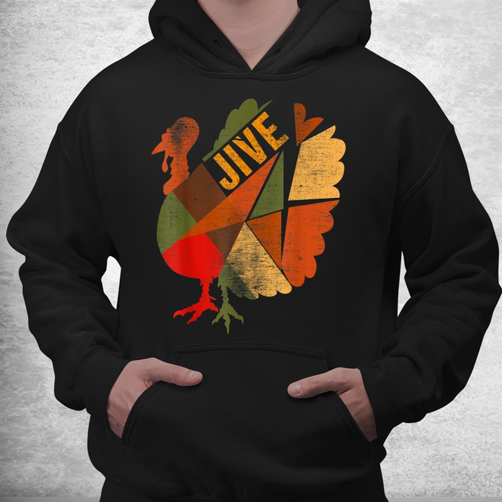 Turkey Jive Thanksgiving Holiday Turkey Feast Dinner Vintage Shirt