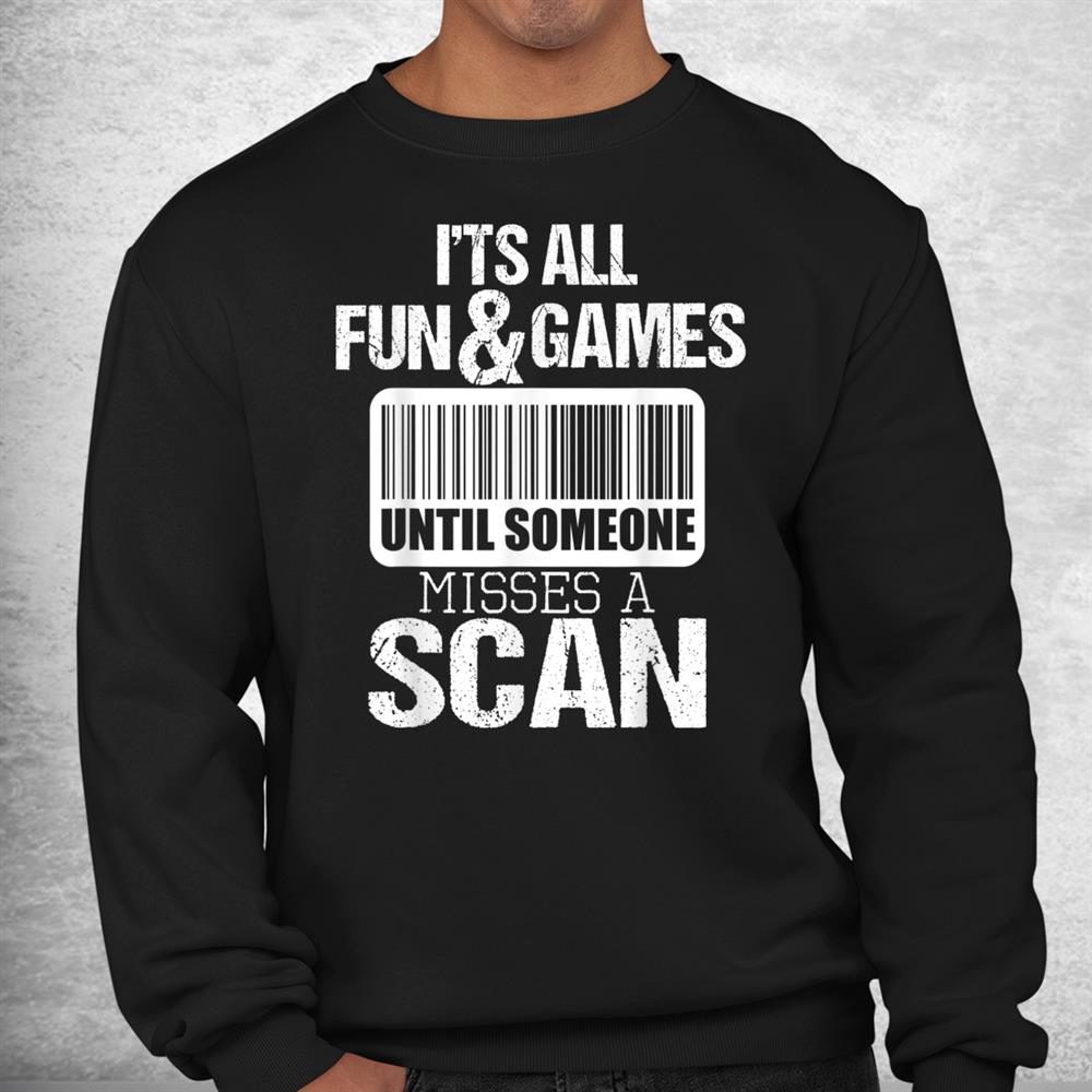 Until Someone Misses A Scan Mailman Postman Mail Carrier Shirt