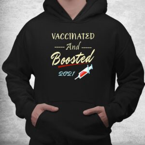 vaccinated and boosted 2021 pro vaccine shirt 3