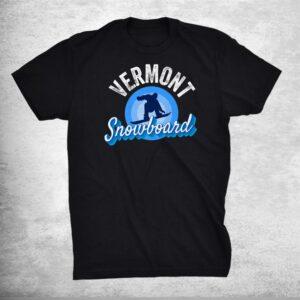 Vermont Snowboard Mountain Retro Snowboarder Vt Snowboarding Shirt