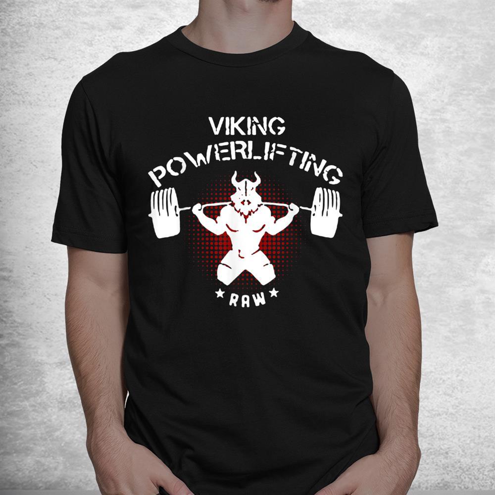 Viking Powerlifting Raw Fitness Gym Weightlifting Shirt