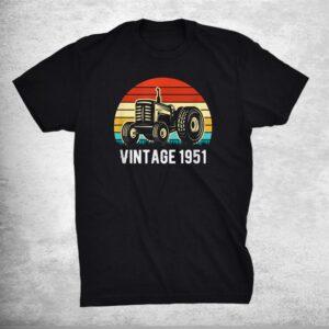 Vintage 1951 Shirt Farm Tractor 70th Birthday Shirt