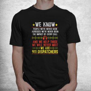 we are 911 dispatchers i emergency i scrub i 911 operator shirt 1