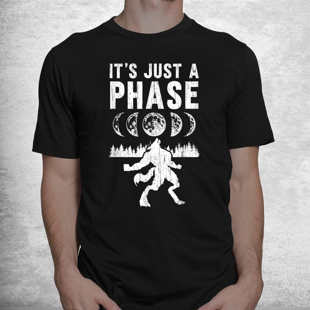Werewolf Only One Phase Spell Werewolf Shirt