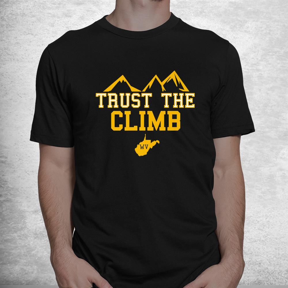 West Virginia Trust The Climb Football Shirt