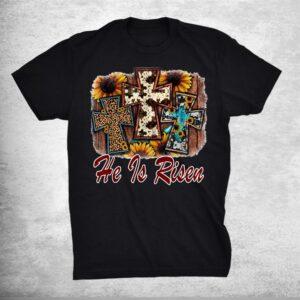 Western Sunflower Cowhide Leopard Cross Jesus He Is Risen Shirt