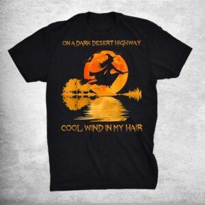 Witch On A Dark Dessert Highway Cool Wind In My Hair Vintage Shirt