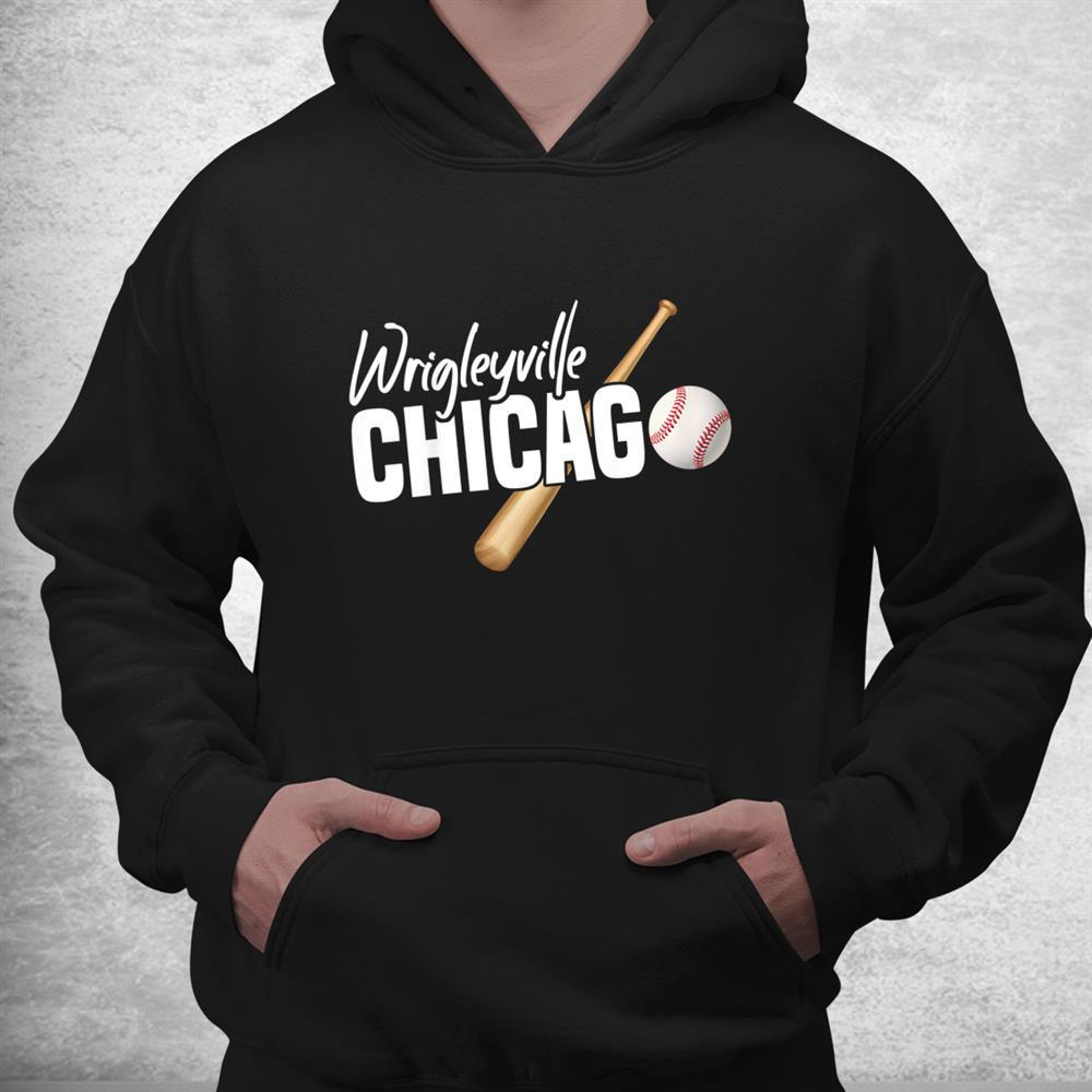 Wrigleyville Chicago Baseball American Shirt