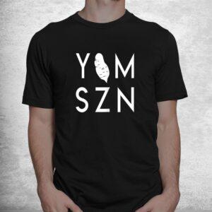 yam szn 6 45 funny hamstring workout its yam season shirt 1