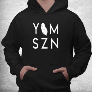 yam szn 6 45 funny hamstring workout its yam season shirt 3